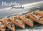 Healthy Snacks by Tarla Dalal
