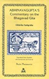 Abhinavagupta's Commentary on the Bhagavad Gītā : Gītārtha-saṁgraha / translated from Sanskrit with introduction and notes by Boris Marjanovic ; preface by Hemendranath Chakravarti ; foreword by Bettina Baümer