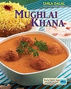 Mughlai Khana by Tarla Dalal