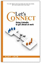 Let's Connect: Using LinkedIn to get ahead…