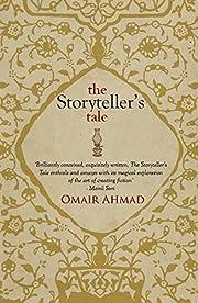 The Storyteller's Tale di Omair Ahmad