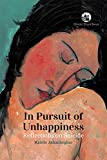 In pursuit of unhappiness: reflections on suicide