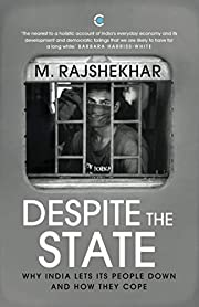 Despite the State: Why India Lets Its People…