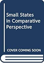 Small states in comparative perspective :…