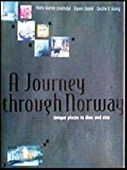 A Journey Through Norway by Hans Martin…