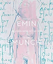 Tracey Emin / Edvard Munch: The Loneliness…