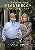 Pendereccy : saga rodzinna / Krzysztof Penderecki ; wysłuchali Katarzyna Janowska, Piotr Mucharski ; opowieść z udziałem Elżbiety Pendereckiej