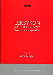 Leksykon aksjologiczny Słowian i ich…