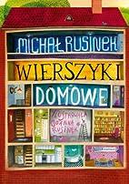 Wierszyki domowe by Michał Rusinek