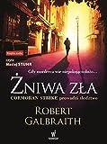 Żniwa zła / Robert Galbraith ; z angielskiego przełożyła Anna Gralak ; czyta Maciej Stuhr