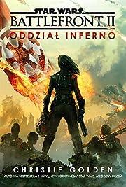 Star Wars. Battlefront II. Oddzial Inferno…