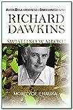 Światełko w mroku : moje życie w nauce / Richard Dawkins ; przełożył Piotr J. Szwajcer