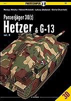 Panzerjäger 38(t) Hetzer & G-13: Volume 2…