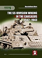 The SS-Division Wiking in the Caucasus…