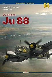 Junkers Ju 88: Volume 3 (Monographs 3D…