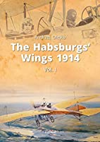 The Habsburgs' Wings 1914 : From the Balkans…