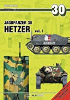 Jagdpanzer 38 Hetzer Vol. 1 (Gunpower #30)…