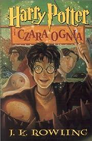 Harry Potter I Czara Ognia por J K Rowling