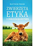 Zwierzęta, etyka i chrześcijaństwo