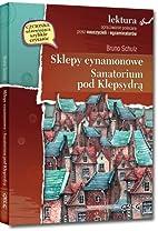 Sklepy cynamonowe Sanatorium pod Klepsydra