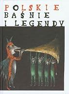Polskie baśnie i legendy by Grzegorz…