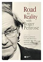 Road to reality with Roger Penrose by James…