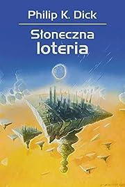 Sloneczna loteria (Polish Edition) de Philip…