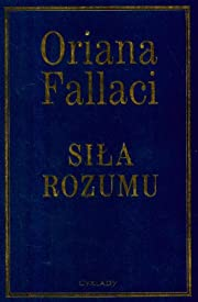 Siła Rozumu de Oriana Fallaci