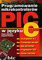 Programowanie mikrokontrolerow PIC w jezyku…