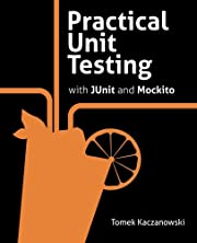 Practical Unit Testing with JUnit and…