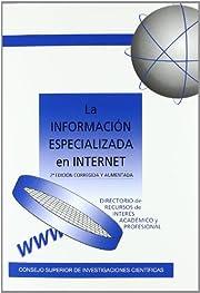 La información especializada en Internet :…
