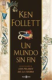 Un mundo sin fin – tekijä: Ken Follett