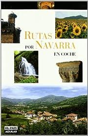 Rutas en coche por Navarra