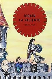 Igraín la Valiente (Cometa 10) by Cornelia…