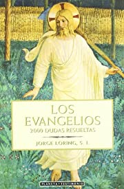Los Evangelios. 2.000 dudas... por Jorge…