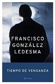 Tiempo de venganza af Francisco Gonzalez…