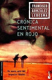 Crónica sentimental en rojo (Crimen y…