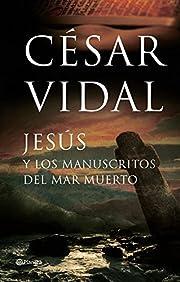 Jesus y los manuscritos del mar muerto…