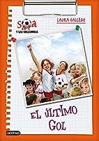 El último gol by Laura Gallego García