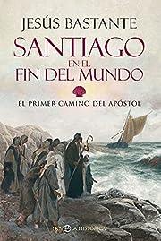Santiago en el fin del mundo: El primer…