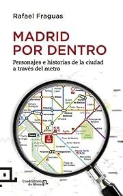 Madrid por dentro por Rafael Fraguas