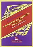 Ejercicios de autobiografía intelectual / George Santayana ; edición de Manuel Ruiz Zamora