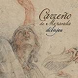 Carreño de Miranda : dibujos / Cristina Agüero Carnerero (dir.) ; con un ensayo de Mark McDonald