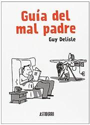 Guía del mal padre af Guy Delisle