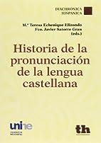 Historia de la pronunciación de la…
