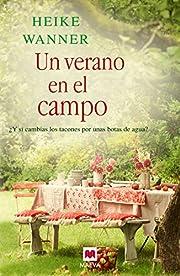 Un verano en el campo (Spanish Edition) –…