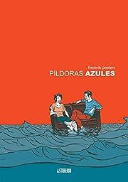 PILDORAS AZULES af Frederik Peeters