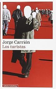 Los turistas por Jorge Carrión