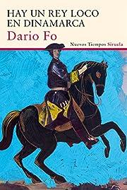 Hay un rey loco en Dinamarca de Dario Fo