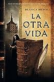 La otra vida / Blanca Bravo